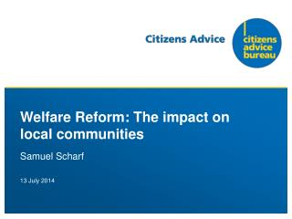 Welfare Reform: The impact on local communities