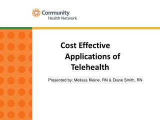 Cost Effective        Applications of            Telehealth