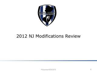 2012 NJ Modifications Review