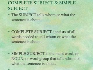 COMPLETE SUBJECT & SIMPLE SUBJECT