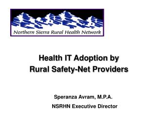 Health IT Adoption by  Rural Safety-Net Providers