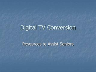Digital TV Conversion