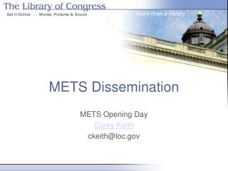 METS Dissemination
