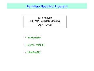 Fermilab Neutrino Program