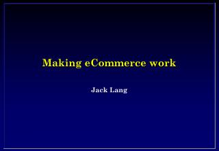 Making eCommerce work