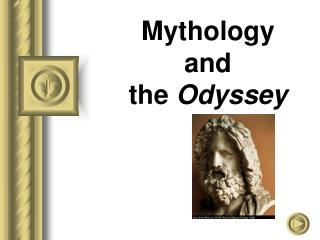 Mythology  and the  Odyssey