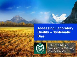 Assessing Laboratory Quality – Systematic Bias