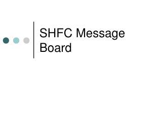 SHFC Message Board