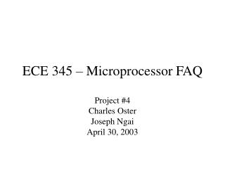 ECE 345 – Microprocessor FAQ