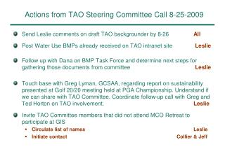 Actions from TAO Steering Committee Call 8-25-2009