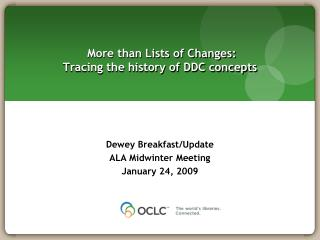 More than Lists of Changes:  Tracing the history of DDC concepts
