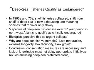 """ Deep-Sea Fisheries Qualify as Endangered"""