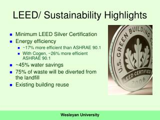 LEED/ Sustainability Highlights