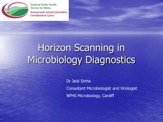 Horizon Scanning in Microbiology Diagnostics