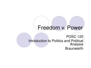 Freedom v. Power