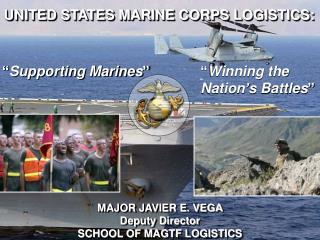 UNITED STATES MARINE CORPS LOGISTICS: