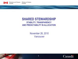 SHARED STEWARDSHIP STABILITY, TRANSPARENCY  AND PREDICTABILITY IN ALLOCATION