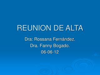 REUNION DE ALTA