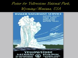 Poster for Yellowstone National Park, Wyoming/Montana,  USA