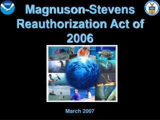 Magnuson-Stevens  Reauthorization Act of 2006