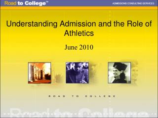 Understanding Admission and the Role of Athletics