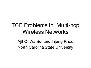 TCP Problems in  Multi-hop Wireless Networks