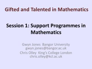 Session 1: Support Programmes in Mathematics