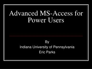 Advanced MS-Access for Power Users
