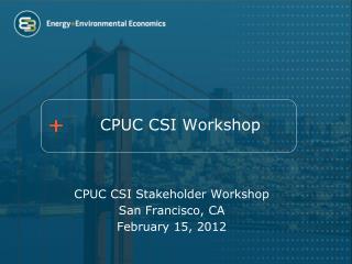 CPUC CSI Workshop