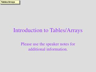 Introduction to Tables/Arrays