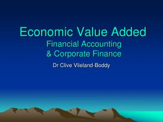 Economic Value Added  Financial Accounting  & Corporate Finance