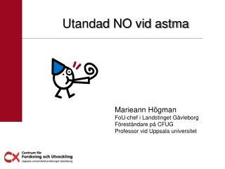 Utandad  NO vid astma