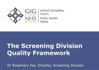 The Screening Division Quality Framework