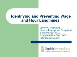 Identifying and Preventing Wage and Hour Landmines