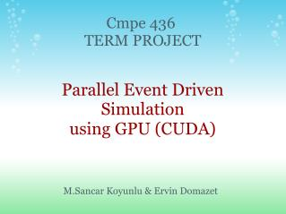 Parallel Event Driven Simulation using GPU (CUDA)