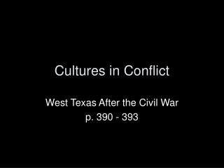 Cultures in Conflict