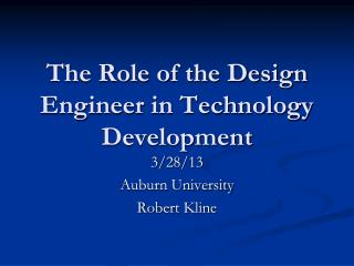 The Role of the Design Engineer in Technology Development