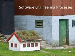 Software Engineering Processes