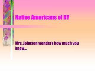 Native Americans of NY