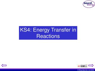 KS4: Energy Transfer in Reactions