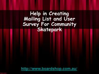 Help in Creating Mailing List and User Survey For Community