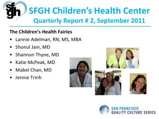 SFGH Children's Health Center Quarterly Report # 2, September 2011