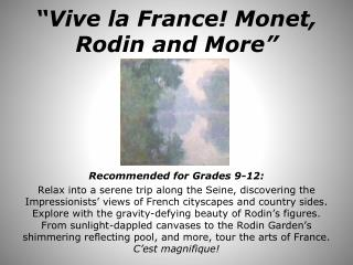 """Vive la France! Monet, Rodin and More"""