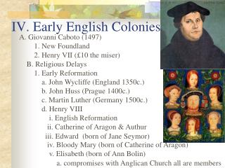 IV. Early English Colonies