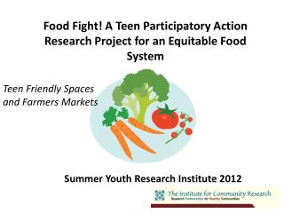 Food Fight! A Teen Participatory Action Research Project for an Equitable Food System