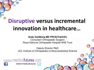Disruptive  versus incremental innovation in healthcare …