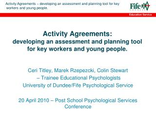 Activity Agreements: developing an assessment and planning tool for key workers and young people.