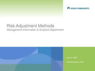 Risk Adjustment Methods Management Information & Analysis Department
