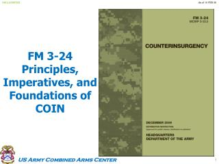 FM 3-24 Principles, Imperatives, and Foundations of COIN