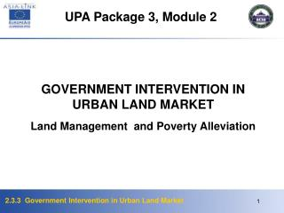 GOVERNMENT INTERVENTION IN URBAN LAND MARKET Land Management  and Poverty Alleviation